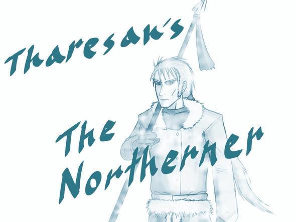 Tharesan's The Northerner
